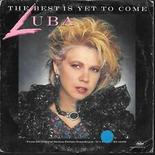 "45 TOURS / 7"" SINGLE--LUBA--THE BEST IS YET TO COME / STORM BEFORE THE CALM-1984"