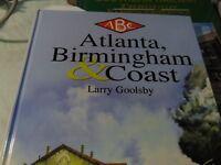 ATLANTA, BIRMINGHAM AND COAST RR By C. L. Goolsby - Hardcover ** NEW**