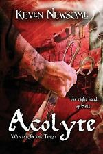 Winter: Acolyte by Keven Newsome (2016, Paperback)