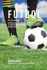 Recetas para Construir Musculo para Futbol Pre y Post Competencia : Mejore Su...
