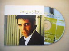 JULIEN CLERC : AMAZONE, A LA VIE [CD SINGLE]