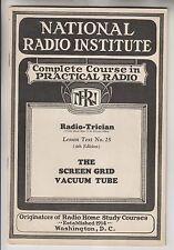 1930 BOOKLET NATIONAL RADIO INSTITUTE - RADIO-TRICIAN No25 SCREEN VACUUM TUBE