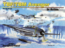 BACK IN STOCK! TBF / TBM Avenger in Action (2012 ed) (Squadron Signal 10225)