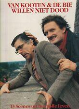 VAN KOOTEN & DE BIEwillen niet doodHOLLAND 1987 EX (LP2794)