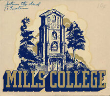 Mills College  _VERY RARE_ ORIG 1940's Decal vtg NCAA Oakland California banner