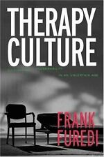 Therapy Culture Cultivating Vulnerability in an Uncertain Age By Furedi Frank VG