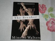 THE BREAKER by MINETTE WALTERS   -ARC-  +JA+
