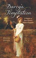 Darcy's Temptation: A Sequel to Jane Austen's Pride and Prejudice by Jeffers, R