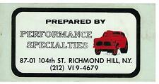 Vintage 60's Prepared by Performance Specialties Water Decal,Hot Rod,Drag Racing