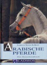 Isabella Neven DuMont Arabische Pferde Rassehandbuch Pferdebuch Cadmosverlag NEU