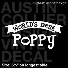 "6.5"" WORLD'S BEST POPPY vinyl decal car window laptop sticker - poppi papi gift"