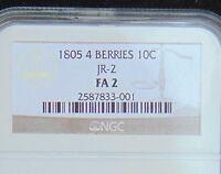 1805 10C 4 Berries Draped Bust Dime JR-2 NGC FA 2 NO QUALIFIERS - NO Problems