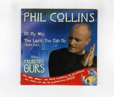 CD SINGLE (NEW) OST WALT DISNEY FRERE DES OURS PHIL COLLINS ON MY WAY