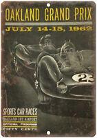 """1962 Oakland Grand Prix Sports Car Races 10/"""" X 7/"""" Reproduction Metal Sign A671"""