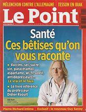 LE POINT N° 2225--SANTE-VACCINS/SEL/SUCRE/VIN PARACETAMOL/ASPARTAME/SOLEIL/WI-FI