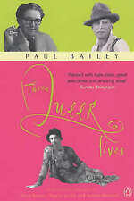 THREE QUEER LIVES Biography of Fred Barnes, Naomi Jacob and Arthur Marshall