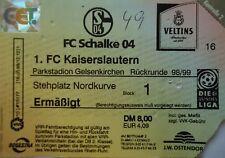 TICKET 1998/99 FC Schalke 04 - Kaiserslautern