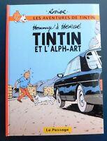 Tintin et l'Alph-Art - RODIER et Hergé. 2017. PASTICHE 64 pages en couleurs.