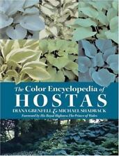 The Color Encyclopedia of Hostas by Diana Grenfell and Mike Shadrack (2004, Hard