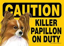 Killer Papillon On Duty Dog Sign Magnet Hook & Loop Fastener 5x7 Brown