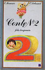 Conte n° 2  * Eugène IONESCO * folio Benjamin * illustration E DELESSERT