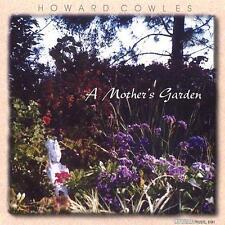 Howard Cowles - A Mother's Garden - CD