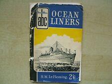 Ian Allen abc guide. Ocean Liners, H.M. Le Fleming . 1956.