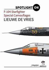 Spotlight On F-104 Starfighter Special Camouflages Aviation Reference Book