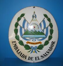 "30er Jahre Emailschild Botschaft Konsulat "" Embajada de El Salvador ""74 x 65 cm"
