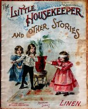LITTLE HOUSEKEEPER ~ 1900's Victorian Linen McLoughlin Book 4 Color Plates