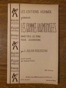 L. Julien Rousseau: Les gammes harmonisées pour accordéon / Les éditions Hohner