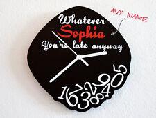 Custom Name - Whatever, I'm late anyways - Wall Clock
