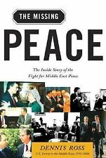 The Missing Peace: The Inside Story of the Fight for Middle East Peace-ExLibrary