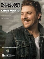 Who I Am with You Sheet Music Piano Vocal Chris Young NEW 000137594