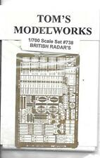 Tom's Modelworks Photo Etch British Radars in 1/700 738  ST