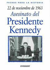 22 De Noviembre De 196322 Of November Of 1963 (Fechas Para la Historia) (Spanish