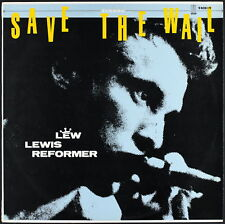 LEW LEWIS REFORMER - Save The Wail - LP