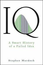 IQ: A Smart History of a Failed Idea-ExLibrary
