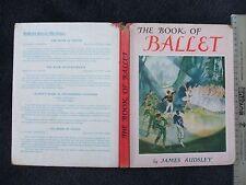 1954 (1st Ed) THE BOOK OF BALLET By J.Audsley.(F.Warne H/B). GD.CD.