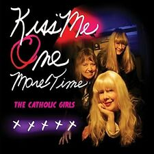 Catholic Girls - Kiss Me One More Time [New CD]