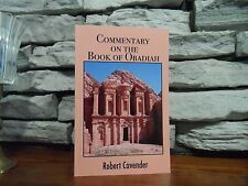 Commentary On The Book Of Obadiah (Minor Prophets) by Robert Cavender (2016,PB)