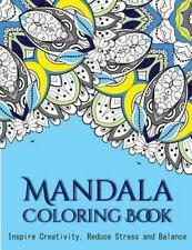 Mandala Coloring Pages: The Mandala Coloring Book : Inspire Creativity,...