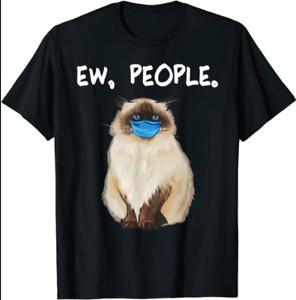 Himalayan Ew People Funny Cat Wearing Face Mask Black T-Shirt