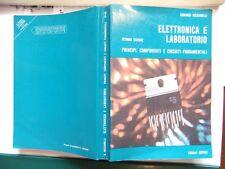 ELETTRONICA E LABORATORIO 2 1990,PRINCIPI COMPONENTI CIRCUITI FONDAMENTALI