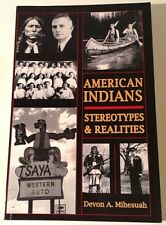 American Indians Stereotypes & Realities Mihesuah **FREE SHIPPING**