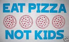 medium eat pizza not kids gag funny food graphic tee novelty gift idea t shirt