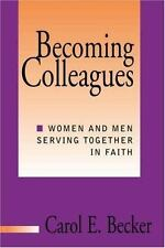 Becoming Colleagues: Women and Men Serving Together in Faith