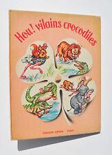 Enfantina / HOU ! VILAINS CROCODILES - illustré par MARIAPIA - Editions Nathan