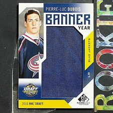 PIERRE-LUC DUBOIS  ROOKIE  2017-18  SP Game Used Banner Year  Draft '16  #BD16PD