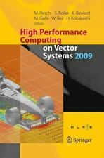 High Performance Computing on Vector Systems 2009 (2014, Paperback)